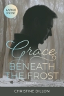 Grace Beneath the Frost Cover Image