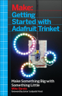 Getting Started with Adafruit Trinket: 15 Projects with the Low-Cost AVR ATtiny85 Board Cover Image
