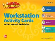 Reading Wonders, Grade 6, Workstation Activity Cards Package (Elementary Core Reading) Cover Image