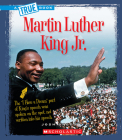 Martin Luther King Jr. (True Book) Cover Image