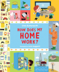 How Does My Home Work? (Exploring the Everyday) Cover Image
