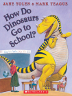 How Do Dinosaurs Go To School? - Audio (How Do Dinosaurs…) Cover Image