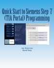 Quick Start to Programming in Siemens Step 7 (TIA Portal) Cover Image