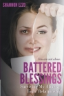 Battered Blessings: Surviving My Abusive, Toxic Relationship Cover Image