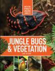 Jungle Bugs & Vegetation Cover Image