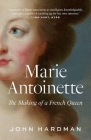 Marie-Antoinette: The Making of a French Queen Cover Image