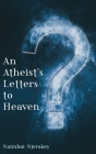 An Atheist's Letters to Heaven Cover Image