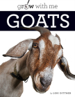 Goats (Grow with Me) Cover Image