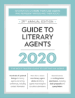Guide to Literary Agents 2020: The Most Trusted Guide to Getting Published (Market #2020) Cover Image