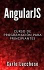 Angularjs: Curso de programacion para principiantes Cover Image