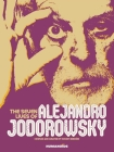 The Seven Lives of Alejandro Jodorowsky Cover Image