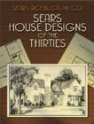 Sears House Designs of the Thirties (Dover Architecture) Cover Image