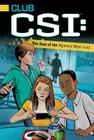 The Case of the Mystery Meat Loaf (Club CSI #1) Cover Image
