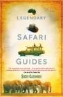 Legendary Safari Guides Cover Image