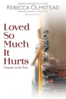 Loved So Much It Hurts: Purpose in the Pain Cover Image