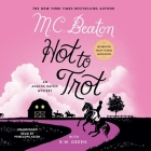Hot to Trot: An Agatha Raisin Mystery Cover Image