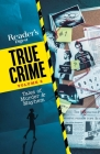 Reader's Digest True Crime vol 2: Tales of Murder & Mayhem Cover Image