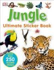 Ultimate Sticker Book: Jungle: More Than 250 Reusable Stickers Cover Image