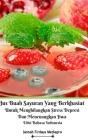 Jus Buah Sayuran Yang Berkhasiat Untuk Menghilangkan Stress Depresi Dan Menenangkan Jiwa Hardcover Version Cover Image