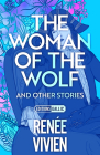 The Woman of the Wolf and Other Stories Cover Image