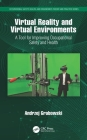 Virtual Reality and Virtual Environments: A Tool for Improving Occupational Safety and Health Cover Image