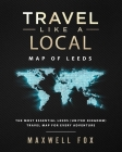 Travel Like a Local - Map of Leeds: The Most Essential Leeds (United Kingdom) Travel Map for Every Adventure Cover Image