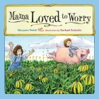 Mama Loved to Worry Cover Image