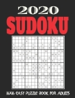 16X16 Sudoku Puzzle Book for Adults: Stocking Stuffers For Men: The Must Have 2020 Sudoku Puzzles: Easy Sudoku Puzzles Holiday Gifts And Sudoku Stocki Cover Image