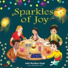 Sparkles of Joy: A Children's Book that Celebrates Diversity and Inclusion Cover Image