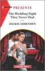The Wedding Night They Never Had: An Uplifting International Romance Cover Image