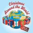 Christmas Around the World: An Advent Book Cover Image