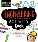 STEM Starters for Kids Engineering Activity Book: Packed with Activities and Engineering Facts Cover Image