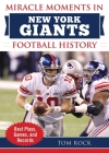 Miracle Moments in New York Giants Football History: Best Plays, Games, and Records Cover Image