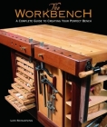 The Workbench: A Complete Guide to Creating Your Perfect Bench Cover Image