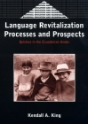 Language Revitalization Processes and Prospects: Quichua in the Ecuadorian Andes (Bilingual Education & Bilingualism #24) Cover Image