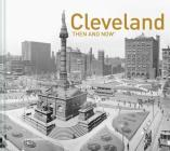 Cleveland Then and Now® Cover Image