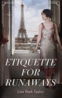 Etiquette for Runaways Cover Image