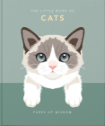 The Little Book of Cats: Purrs of Wisdom (Little Book Of...) Cover Image