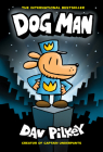 Dog Man: From the Creator of Captain Underpants (Dog Man #1) (Library Edition) Cover Image