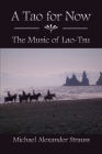 A Tao for Now: The Music of Lao-Tsu Cover Image