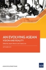 An Evolving ASEAN: Vision and Reality Cover Image