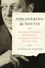 Discovering the South: One Man's Travels Through a Changing America in the 1930s Cover Image
