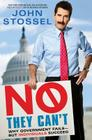 No, They Can't: Why Government Fails-But Individuals Succeed Cover Image