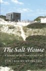 The Salt House: A Summer on the Dunes of Cape Cod Cover Image