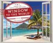 2019 Window to the World(tm) Wall Poster Calendar: Create the Perfect View Anywhere Cover Image