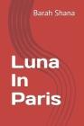 Luna In Paris Cover Image