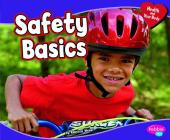 Safety Basics (Health and Your Body) Cover Image