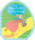 Happy Easter, Country Bunny (shaped board book) Cover Image