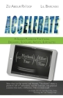 Accelerate: A Guided Playbook for Young Dreamers, Scholars, Artists, and Athletes Cover Image