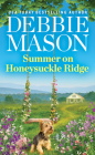 Summer on Honeysuckle Ridge (Highland Falls #1) Cover Image
